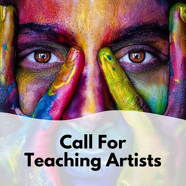 Call for teaching artists graphic